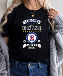 Cruz Azul Campeon 2021 Futbol Mexicano La Maquina Celeste Shirt