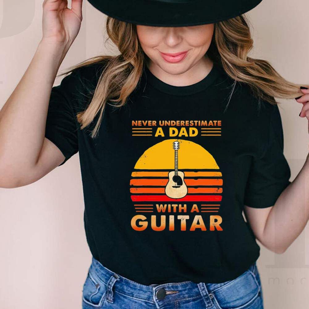 Never underestimate a dad with a Guitar vintage shirt