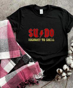 Su and do highway to shell shirt