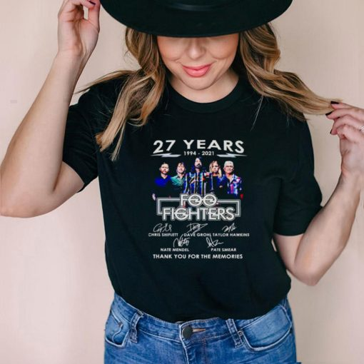 27 years 1994 2021 Foo Fighters thank you for the memories shirt
