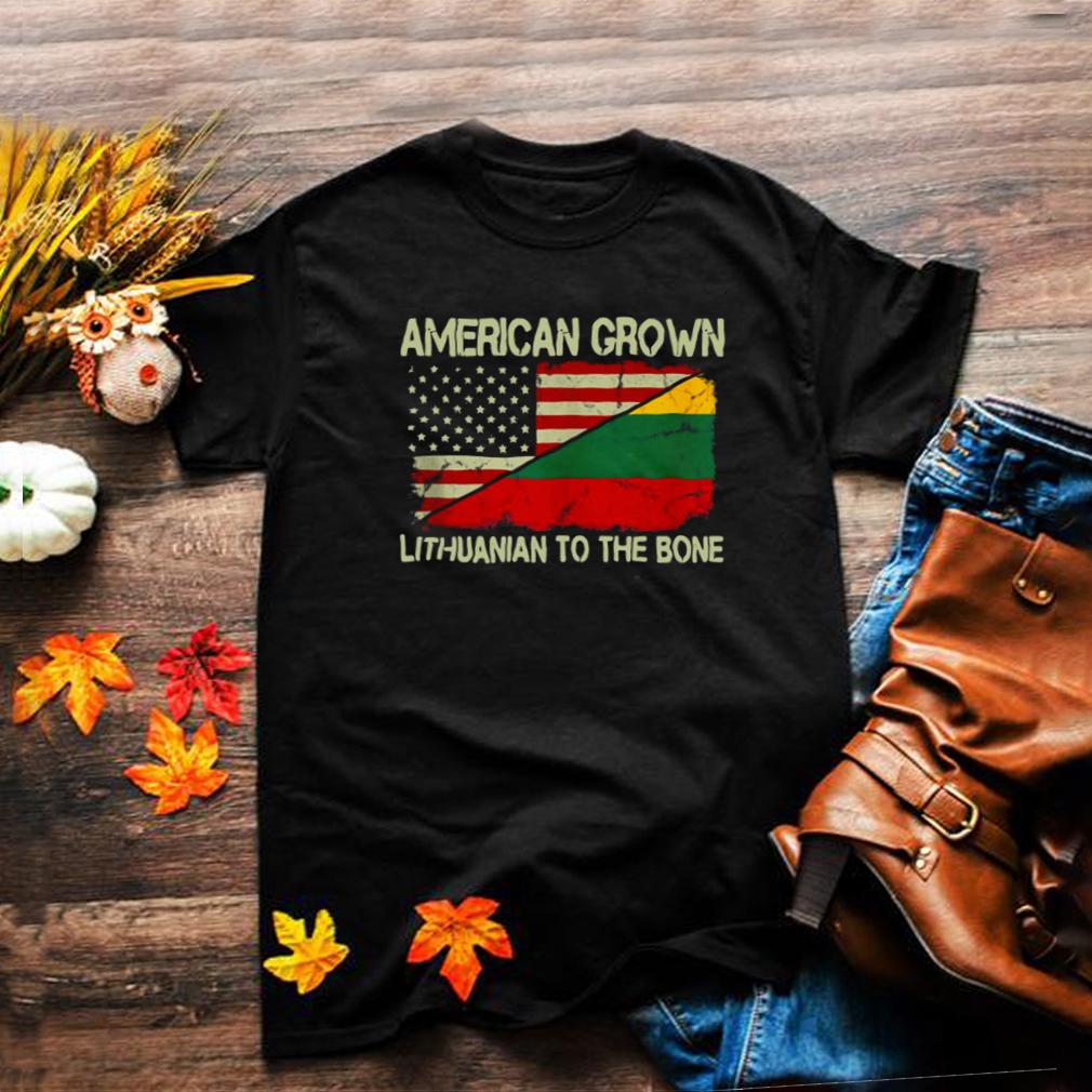 American Grown Lithuanian To The Bone US Lithuania Flag T shirt