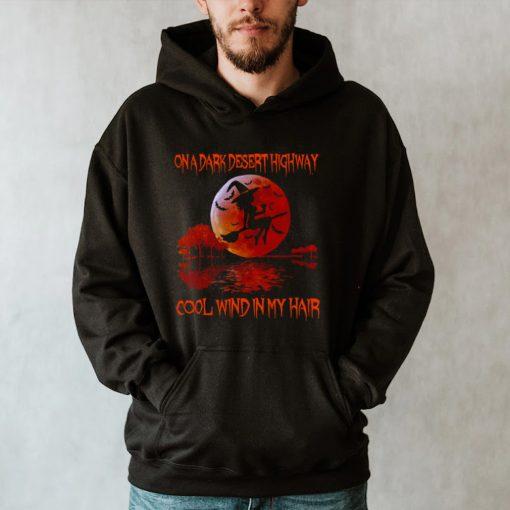 Girl Wine On A Dark Desert Highway Cool Wind In My Hair Halloween Sunset T hoodie, tank top, sweater and long sleeve