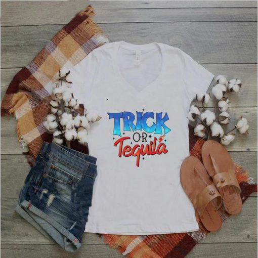 Halloween trick or tequila shirt
