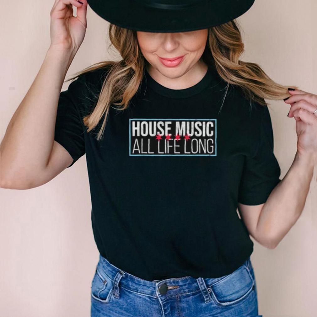 House Music All Life Long Stars T Shirt