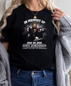 In Memory Of July 26 2021 Joey Jordison Thank You For The Memories T shirt