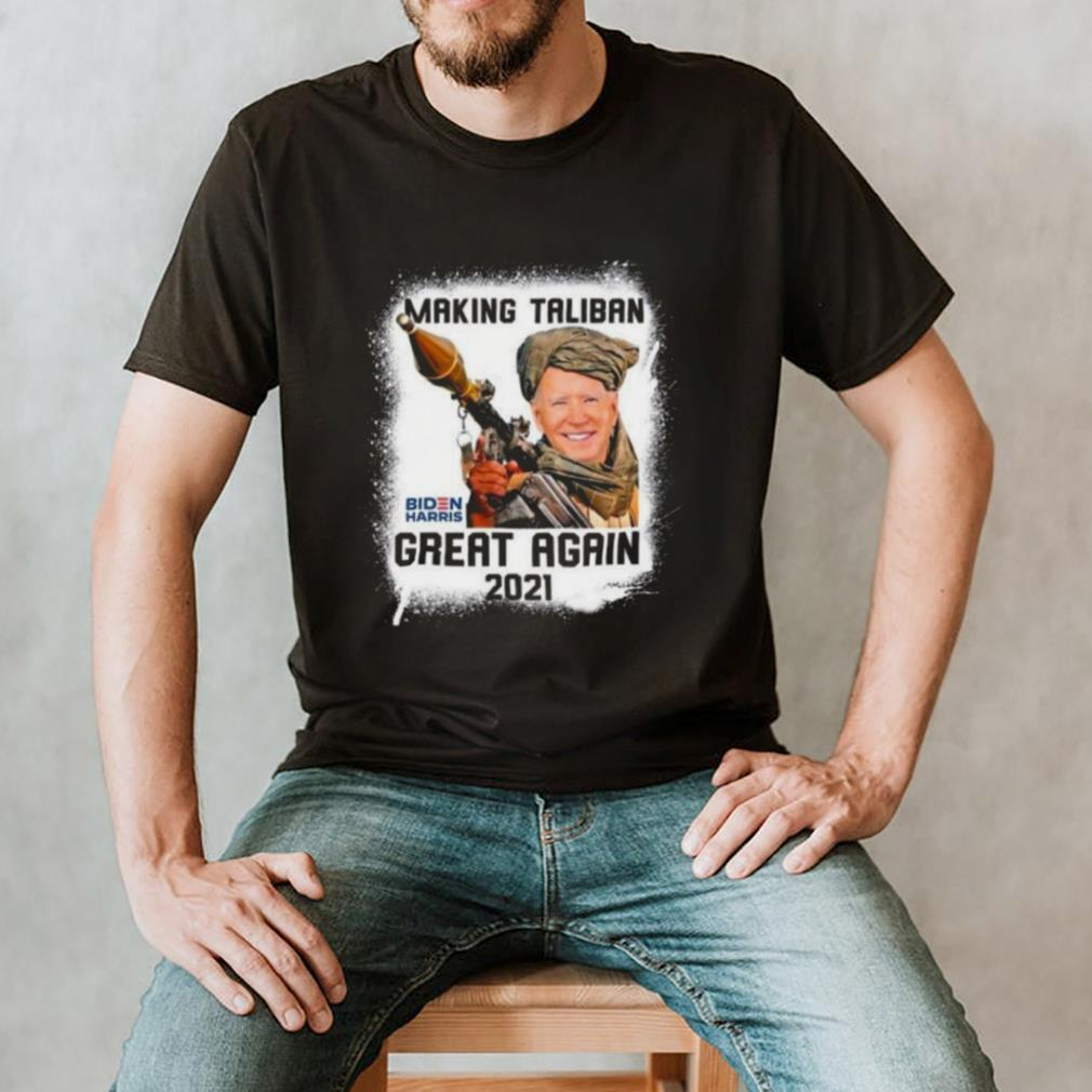 Making Taliban Great Again 2021 T hoodie, tank top, sweater and long sleeve Funny Biden Harris hoodie, tank top, sweater and long sleeve