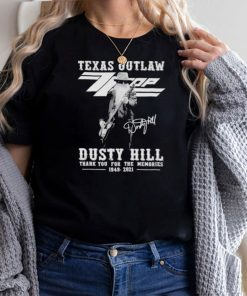 Texas Outlaw Dusty Hill Thank You For The Memories 1949 2021 Shirt