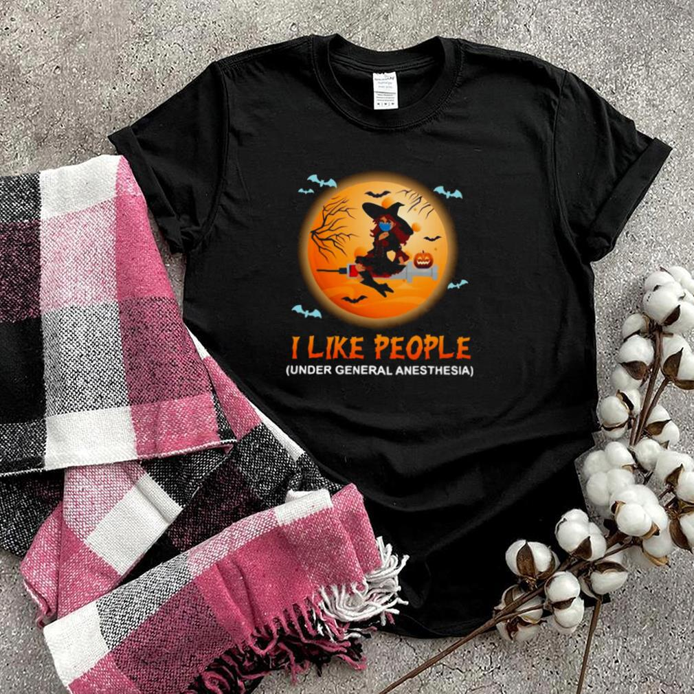Witch I Like People Under General Anesthesia Halloween T shirt