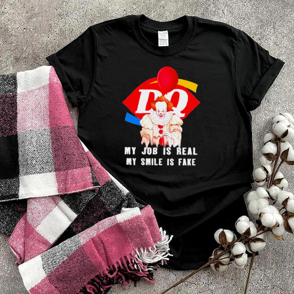 pennywise my job is real my smile is fake dq logo shirt