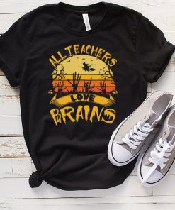All teachers love brains vintage Halloween shirt