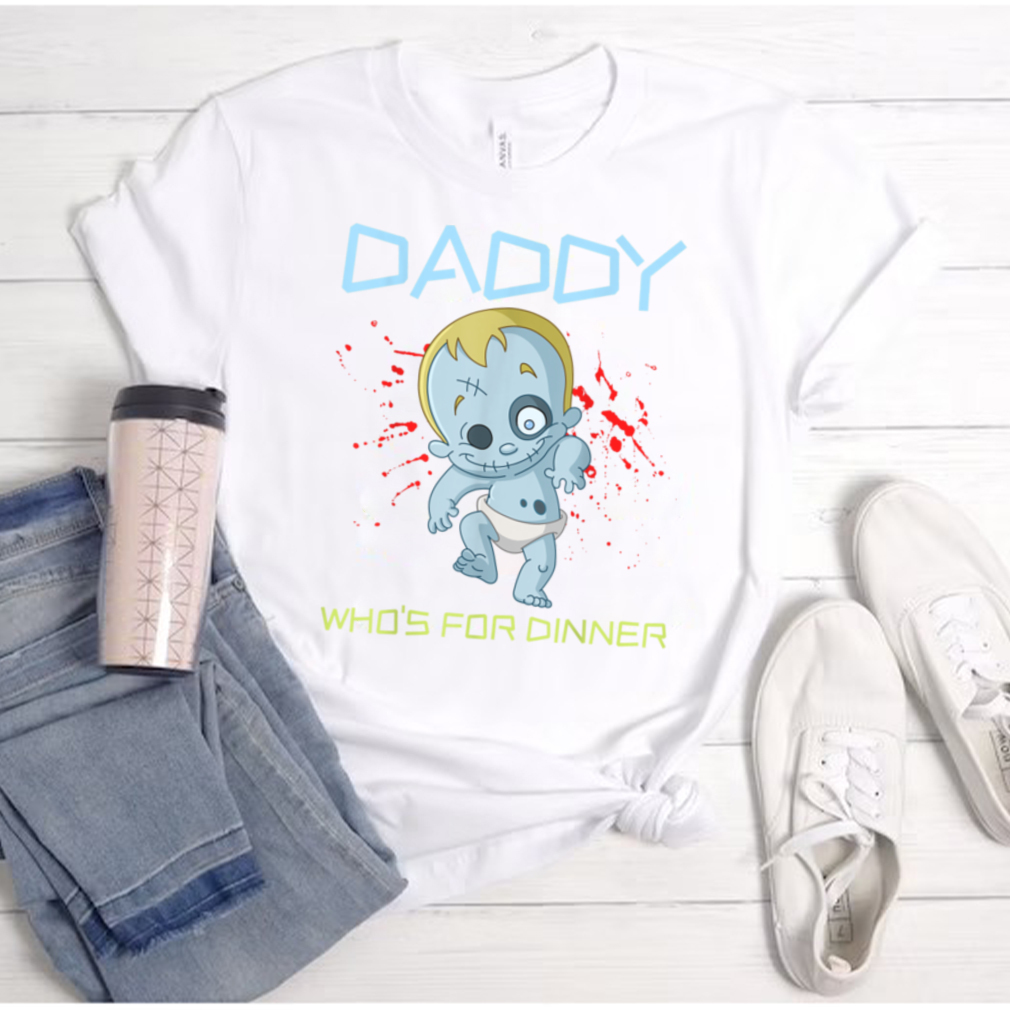 Daddy Who's For Dinner Zombie Baby Funny Halloween Costume T Shirt