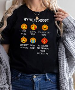 Emoji Pumpkins My Wine Moods Halloween Shirt