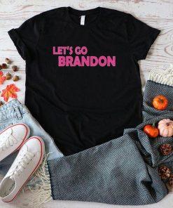 2021 Lets Go Brandon Funny Pink Text Men Women Impeach 46 Shirt