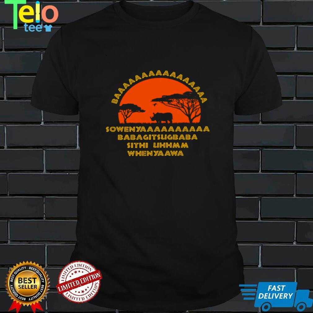 Baaaaaaaaa sowenya babagitsugbaba sithi uhhmm when ya awa shirt
