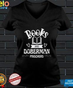 Books and Doberman Pinschers Dobie Shirt