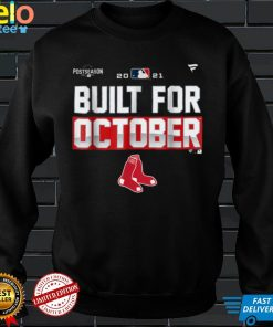 Built Red Sox For October T Shirt