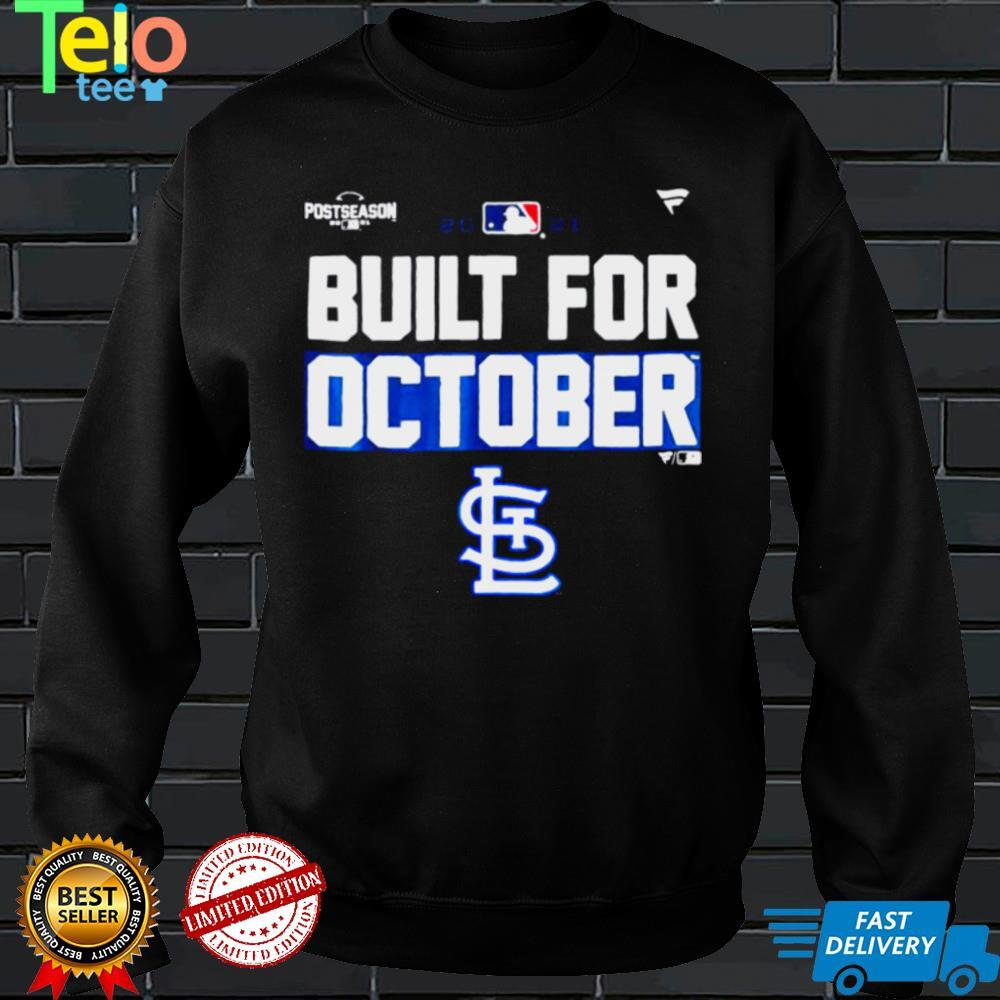 Cardinals Built For October Postseason 2021 Shirt