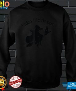 I Like Black Cats Witch on Broom with Cat Halloween T Shirt