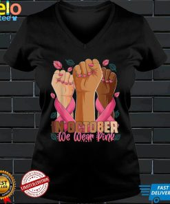 In October we wear pink breast cancer awareness month 2021 T Shirt