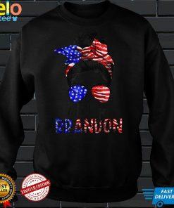 Let's Go Brandon Shirt Women Face Messy Bun Hair Flag US T Shirt
