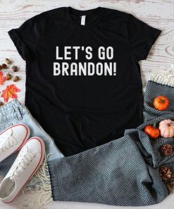 Lets go brandon lets go brandon shirt