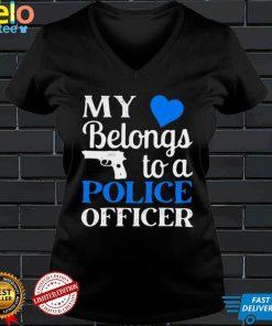 My Heart Belongs To A Police Officer T shirt 1