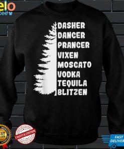 Official Dasher Dancer Prancer Vixen Moscato Vodka Tequila Blitzen T Shirt 3