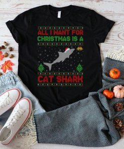 Official Funny Ugly All I Want For Christmas Is A Cat Shark T Shirt