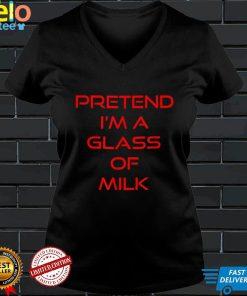 Pretend Im A Glass of Milk Lazy Halloween Costume T Shirt